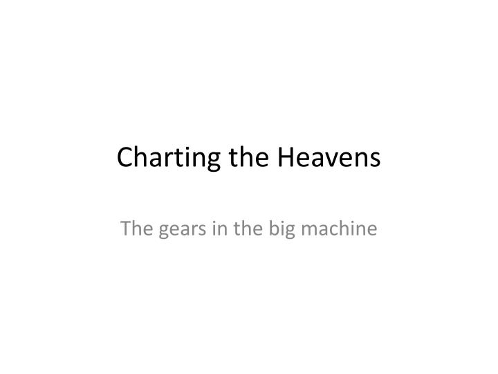 charting the heavens