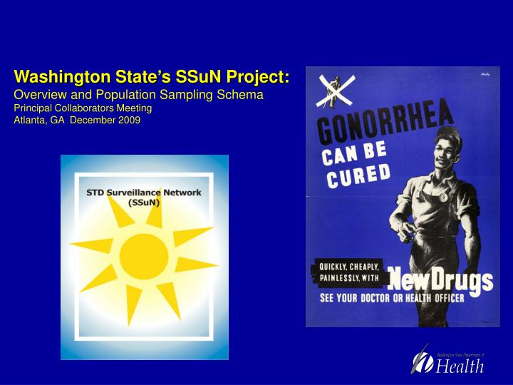 Washington State's SSuN Project: