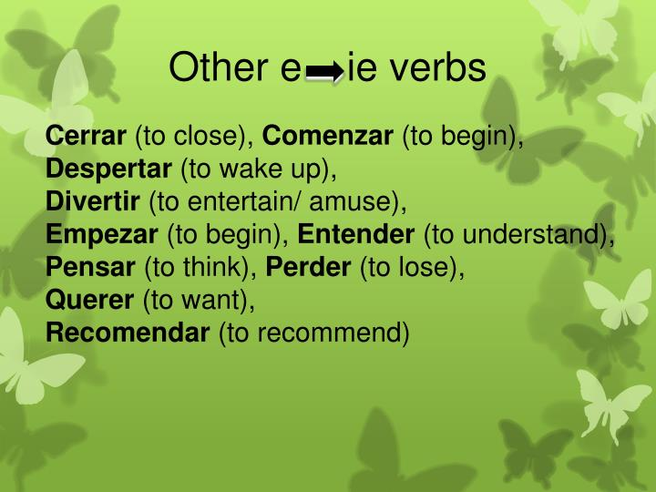 Other e    ie verbs