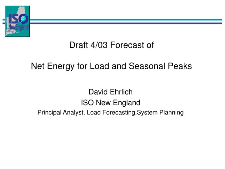 Draft 4/03 Forecast of