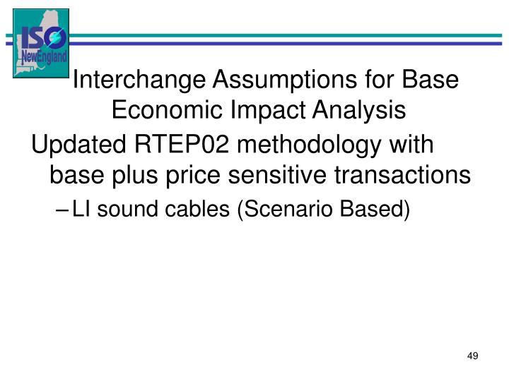 Interchange Assumptions for Base Economic Impact Analysis