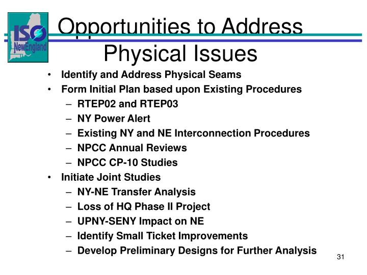 Opportunities to Address Physical Issues