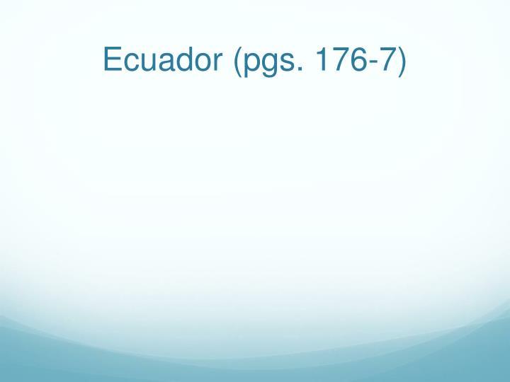 Ecuador (pgs. 176-7)