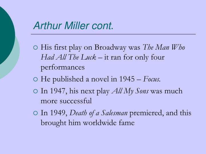Arthur Miller cont