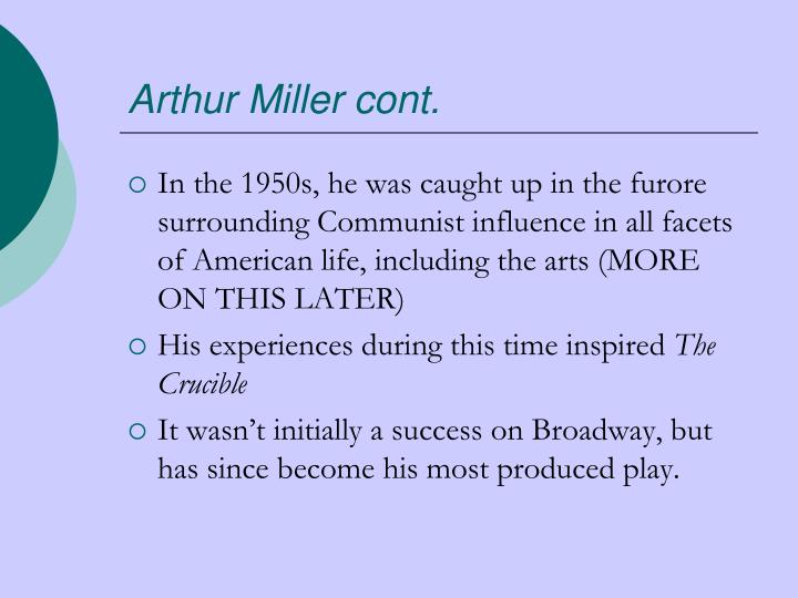 Arthur Miller cont.