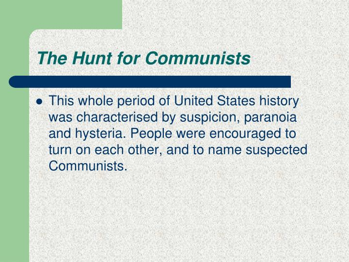 The Hunt for Communists