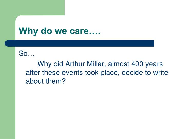 Why do we care….