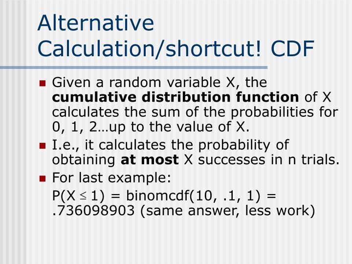 Alternative Calculation/shortcut! CDF