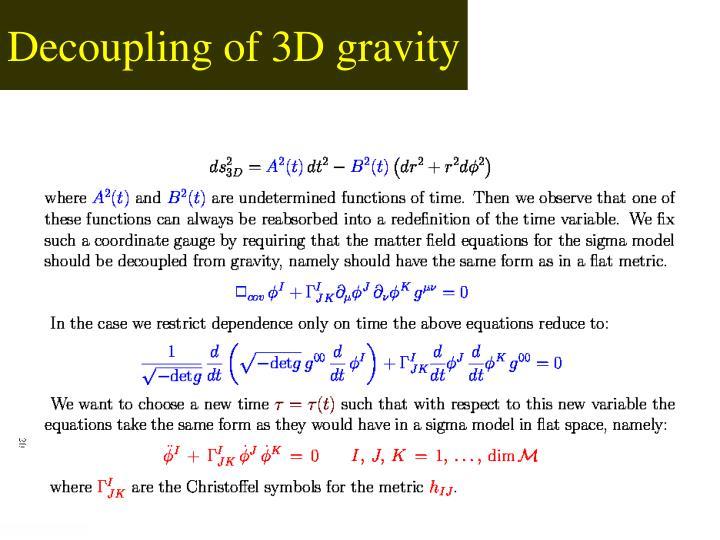 Decoupling of 3D gravity
