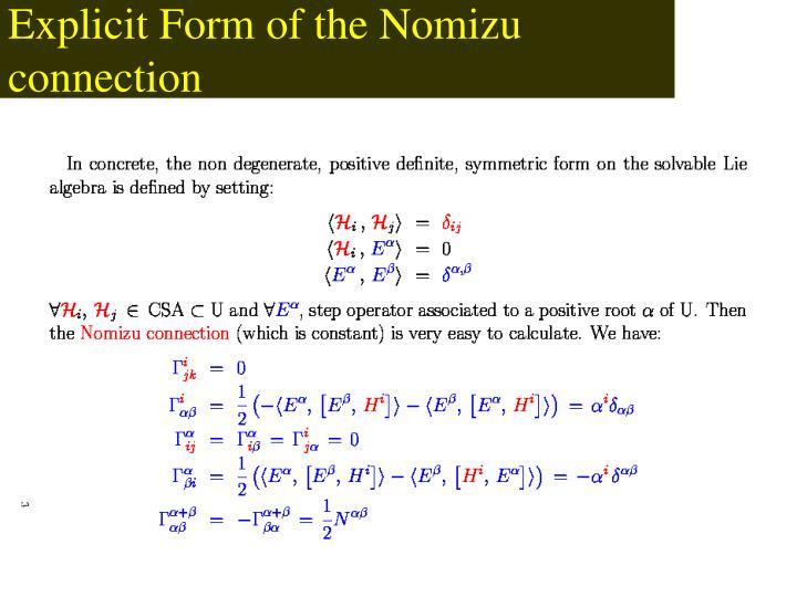 Explicit Form of the Nomizu connection