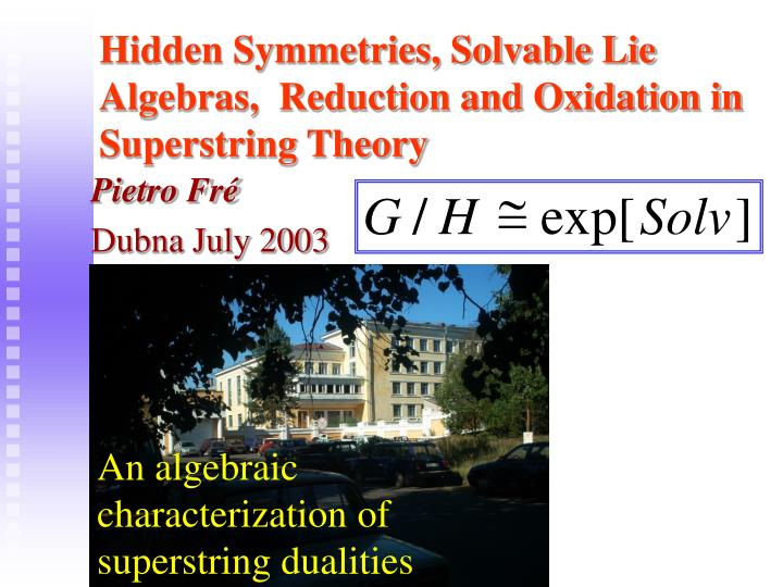 Hidden symmetries solvable lie algebras reduction and oxidation in superstring theory