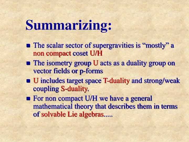 Summarizing: