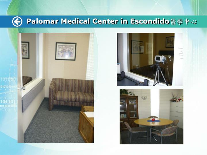 Palomar Medical Center in Escondido