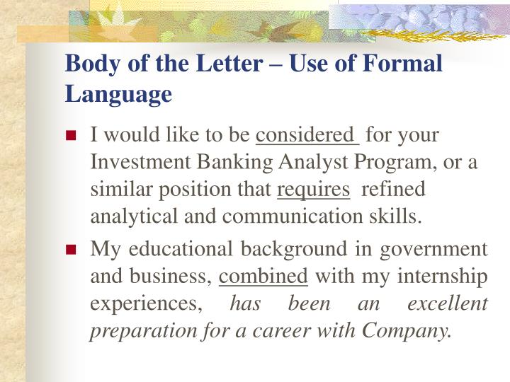 Body of the Letter – Use of Formal Language
