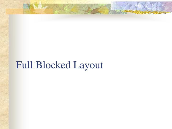Full Blocked Layout