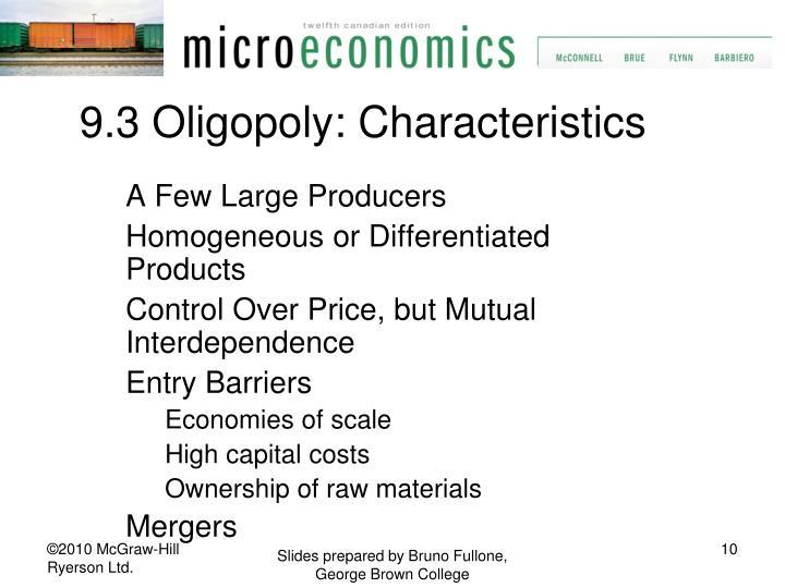 9.3 Oligopoly: Characteristics
