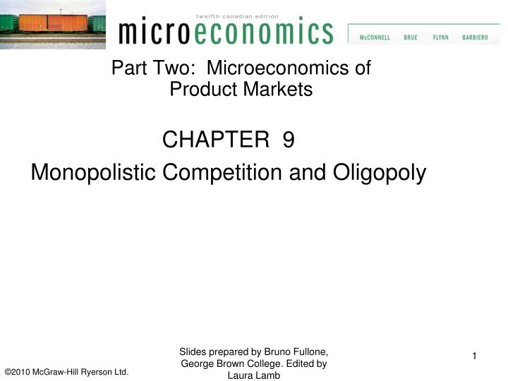 Part Two:  Microeconomics of Product Markets