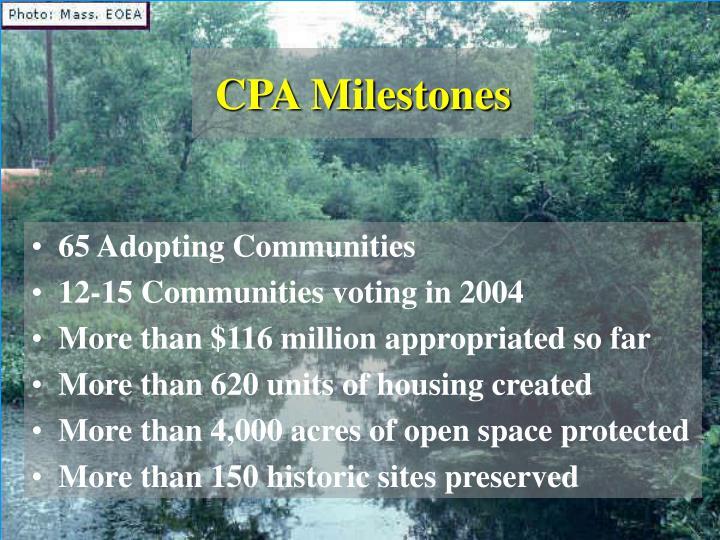 CPA Milestones