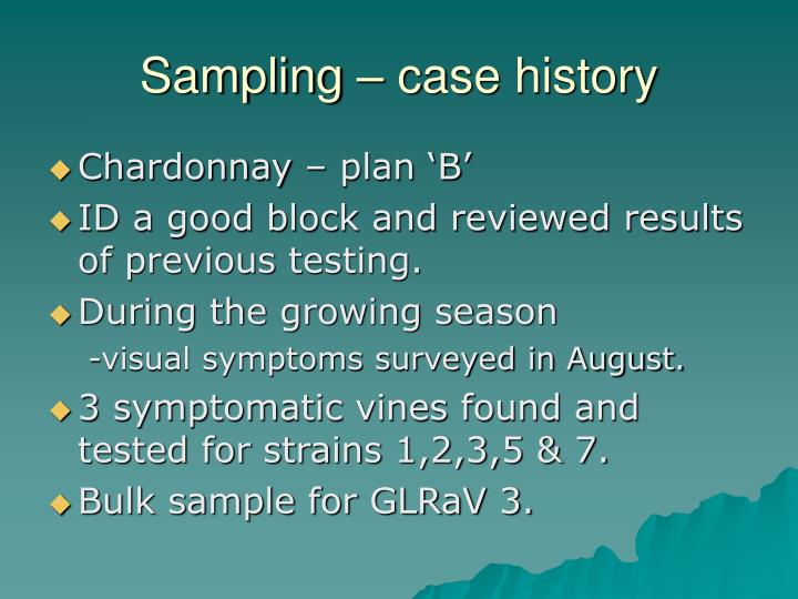 Sampling – case history
