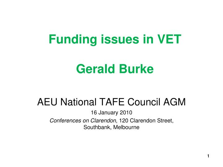 funding issues in vet gerald burke