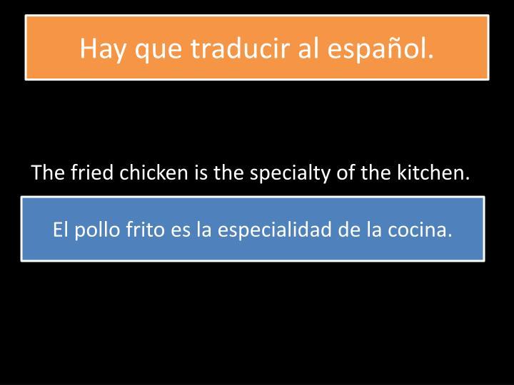 Hay que traducir al español.