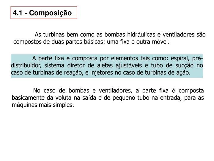 4.1 - Composição
