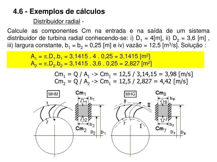 4.6 - Exemplos de cálculos