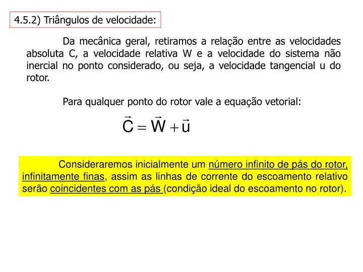 4.5.2) Triângulos de velocidade: