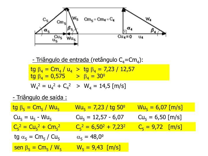 - Triângulo de entrada