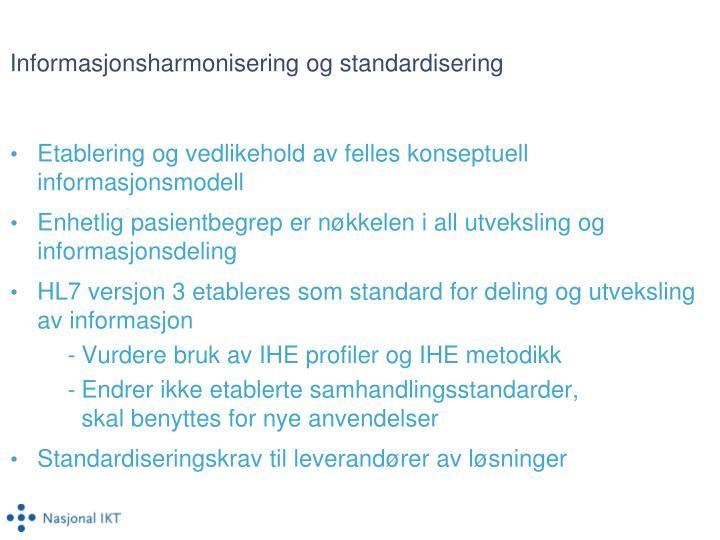 Informasjonsharmonisering og standardisering