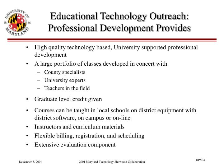 Educational Technology Outreach: Professional Development Provides