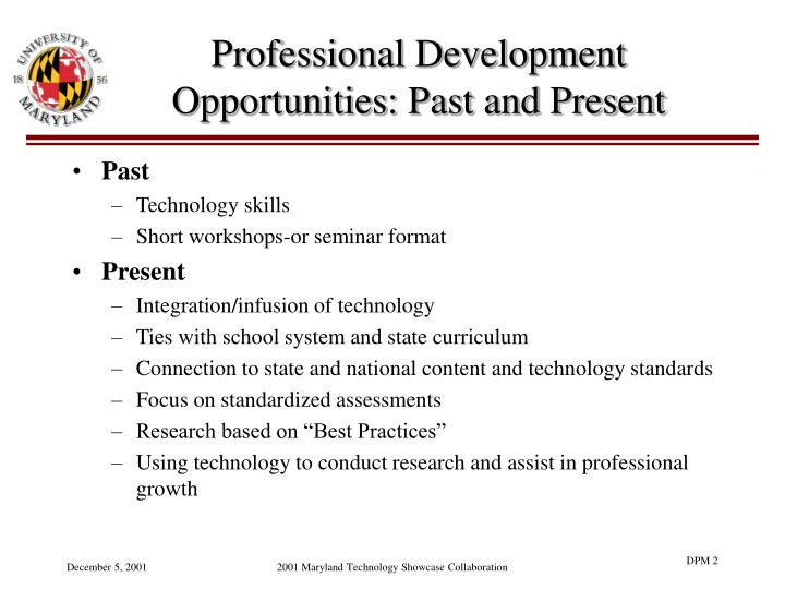 Professional development opportunities past and present