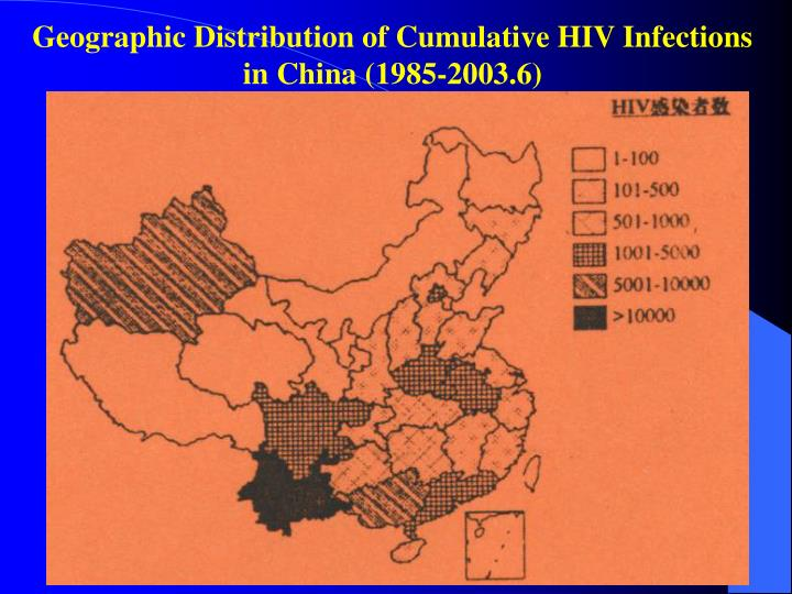 Geographic Distribution of Cumulative HIV Infections in China (1985-2003.6)