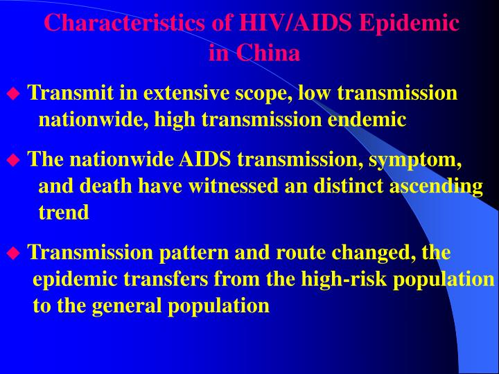 Characteristics of HIV/AIDS Epidemic