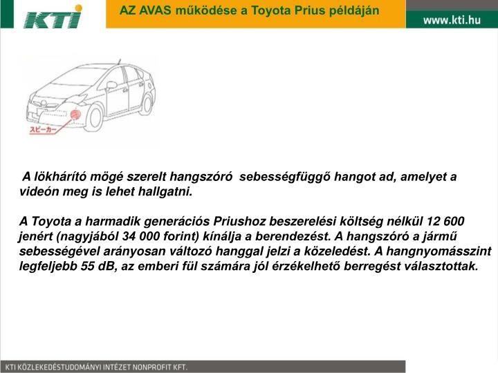 AZ AVAS működése a Toyota Prius példáján