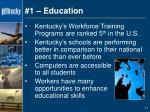 1 education