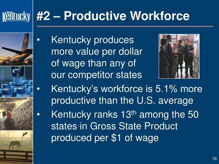 #2 – Productive Workforce