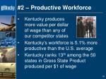 2 productive workforce