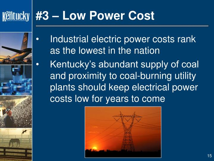 #3 – Low Power Cost