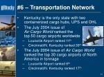 6 transportation network