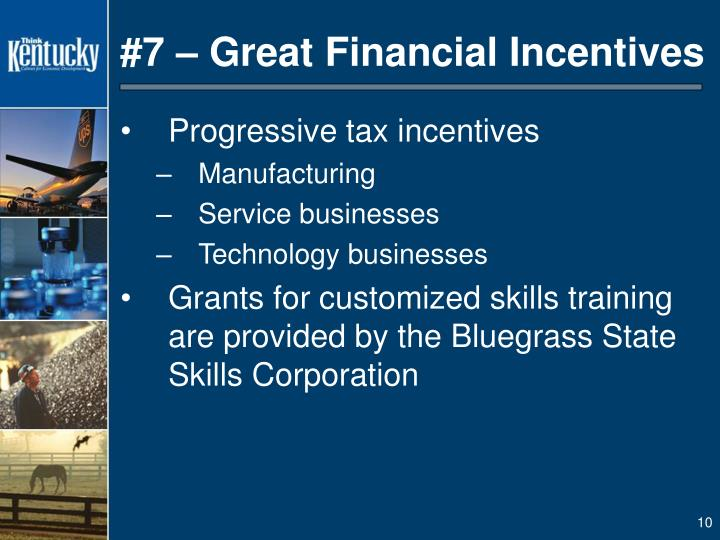 #7 – Great Financial Incentives