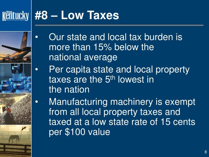 #8 – Low Taxes