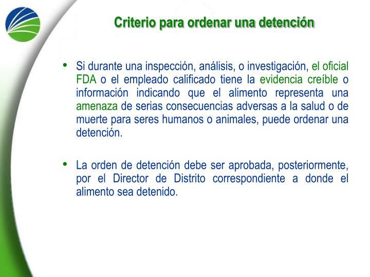 Criterio para ordenar una detención