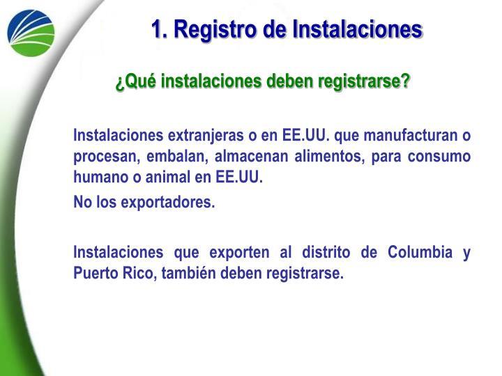 1. Registro de Instalaciones