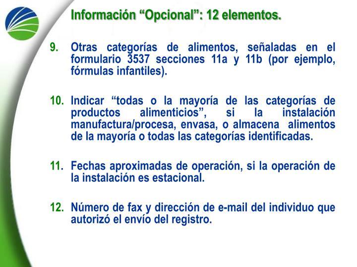 "Información ""Opcional"": 12 elementos."