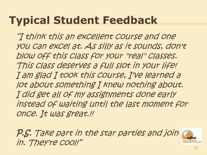 Typical Student Feedback