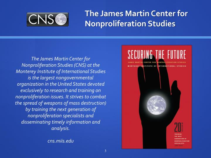 The james martin center for nonproliferation studies