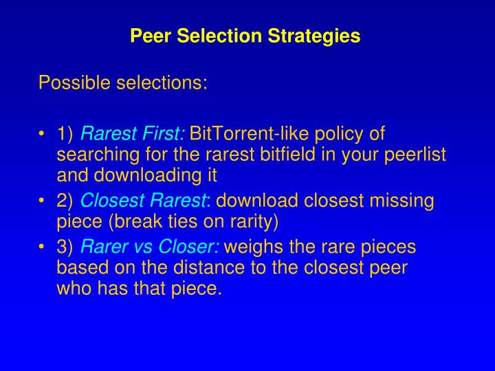 Peer Selection Strategies