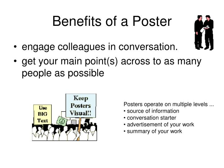 Benefits of a Poster