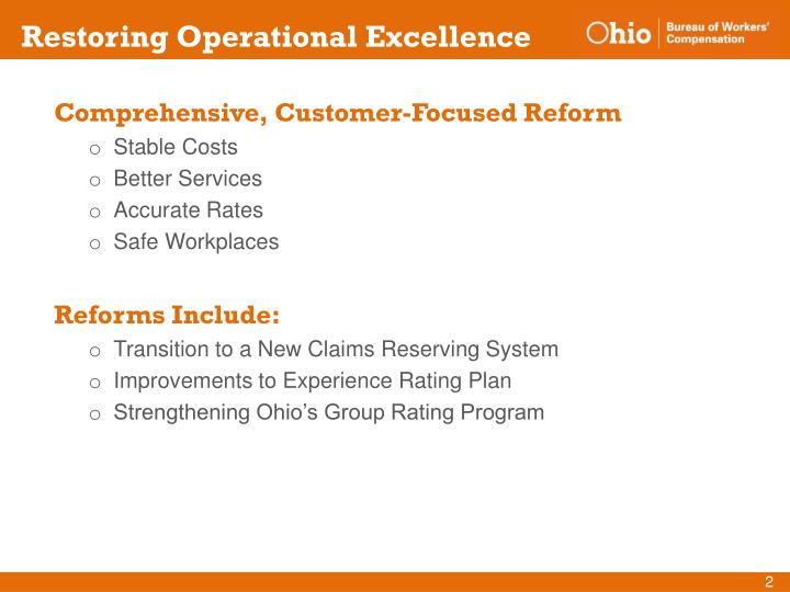 Comprehensive, Customer-Focused Reform